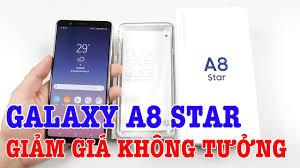 Samsung Galaxy A8 Star GIỜ GIÁ RẺ QUÁ giảm một nửa rồi ! - YouTube