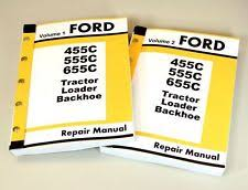ford 655 backhoe ford 455c 555c 655c tractor loader backhoe tlb service repair shop manual tech