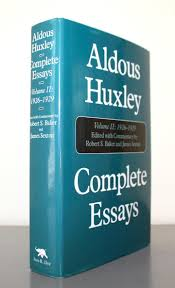 complete essays by aldous huxley first edition abebooks