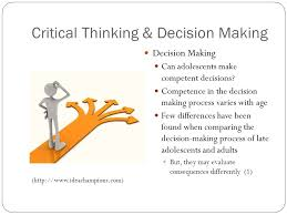 Critical Thinking  Decision Making with Smarter Intuition and     The best the relationship between critical thinking and decision making in  respiratory care students Although