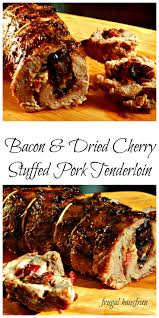... Fall Dinner Party Pork Tenderloin Rolled Around A Bacon Dried Cherry  Caramelized