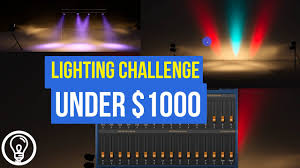 Diy Stage Lighting Rig How Can You Build A Lighting Rig For 1000 Lighting Challenge