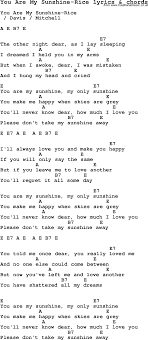 Love Song Lyrics For You Are My Sunshine Rice With Chords