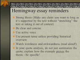 hemingway essay reminders strong thesis make any claim you want  1 hemingway essay