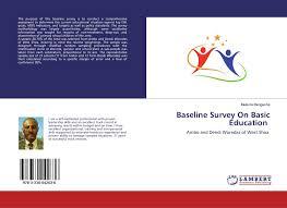 Baseline Survey Design Baseline Survey On Basic Education 978 3 330 04263 6