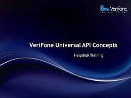 1 verifone universal api concepts helpdesk training