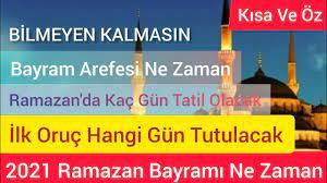 2021 Ramazan Ayı hangi gün, Ramazan Bayramı ne zaman, ilk oruç ne zaman  tutulacak, Şeker Bayramı.. - YouTube