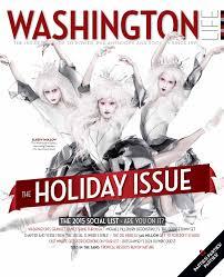 Washington Life Magazine - Holiday 2014 by Washington Life Magazine - issuu