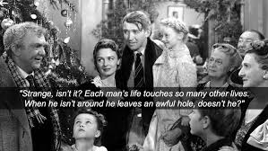 A Wonderful Life Movie Quotes It's a Wonderful Life 24 Wonderful life Wisdom and Movie 10 124432