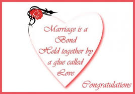 wedding images, pictures Nice Words For A Wedding Card marriage is a bond held together by a glue called love nice words for wedding card