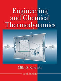 Engineering and Chemical Thermodynamics, 2nd Edition | General ...