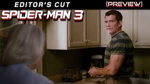 we watch spider man 3 1 spider man 3 editor s cut preview