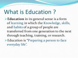education today ppt by anwar pasha 2 what is education