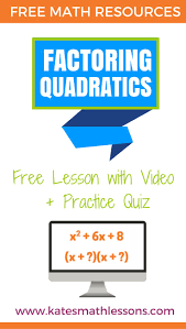 check out this free algebra lesson on factoring quadratic expressions includes examples a
