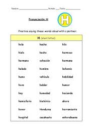 Spanish Pronunciation Letter H Rules Practice Sheet Tpt