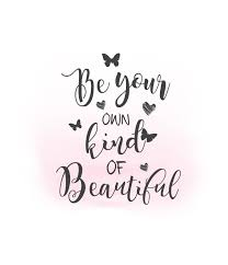 Be Your Own Beautiful Quotes Best of Be Your Own Kind Of Beautiful SVG Clipart Inspirational Quote