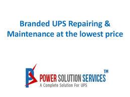 Repairing And Maintenance Branded Ups Repairing Maintenance Lowest Price