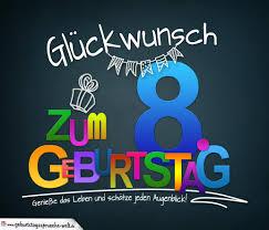 Sprüche Zum 8 Geburtstag Karte Mit Schönem Spruch Zum Nachdenken