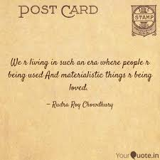 Living In The Past Quotes Best We R Living In Such An Er Quotes Writings By Rudra Roy