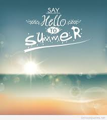 Beautiful Summer Quotes Best of Hello Summer 24 Quote