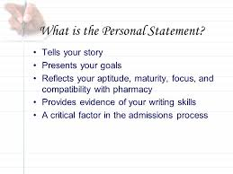writing a winning personal statement for pharmacy ppt what is the personal statement