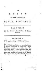an essay on the history of civil society adam ferguson  an essay on the history of civil society