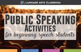 public speaking activities language arts classroom public speaking activities