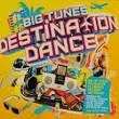 Big Tunes: Destination Dance