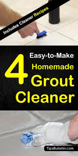diy homemade grout cleaner recipes for a scrub and no scrub cleaning of tiles and grouts