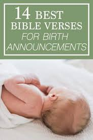 Explore 406 miracle quotes by authors including paulo coelho, henry david thoreau, and john burroughs at brainyquote. 14 Of The Best Bible Verses For Baby Birth Announcement Card