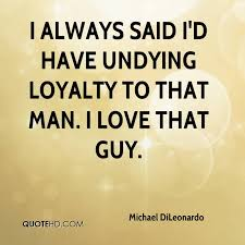 I Love This Man Quotes Custom Michael DiLeonardo Quotes QuoteHD