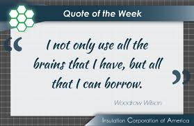 Quote Of The Week Woodrow Wilson Inspiration Teamwork Quote