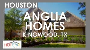 anglia homes at kings mill in kingwood tx