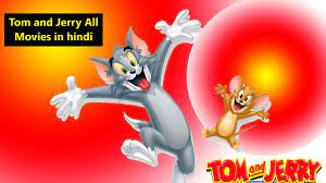 Tom and Jerry All Movies in Hindi Hd Watch Online and Download in 480p,  720p, 1080p FHD