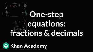 how to solve one step equations with fractions and decimals
