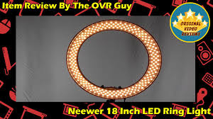 Neewer Ring Light Review Neewer 18 Inch Led Ring Light Review Original Video Reviews