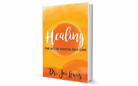 Healing Justice Founder Dr. Joi Lewis on Her Time of Reckoning ...