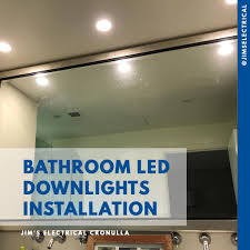 recent led downlights installation s by the jim s electrical team