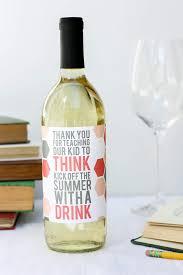 Diy Wine Bottle Labels Easy Teacher Appreciation Gift Idea Free Wine Bottle Printable