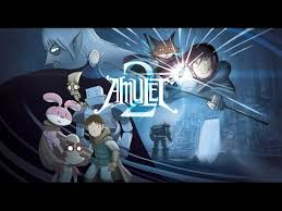 amulet books 1 2 review