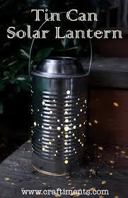 Homemade Solar Lights Craftiments Tin Can Solar Lantern Tutorial