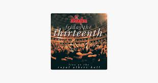 <b>Friday the</b> Thirteenth - Live at the Royal Albert Hall by The ...
