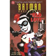 The Batman Adventures Mad Love By Paul Dini