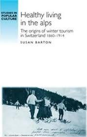 Healthy Living in the Alps : Susan Barton : 9780719095658