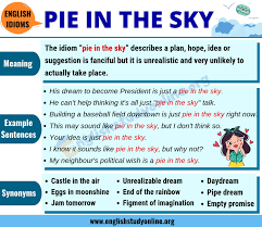 Pie In The Sky Definition Example Sentences 14 Useful