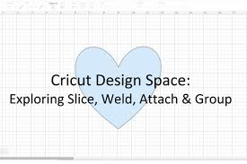How To Weld Text In Cricut Design Space Be A Cricut Pro In 3 Months Slice Weld Attach And Group