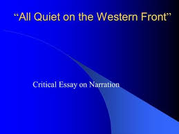 all quiet on the western front ppt video online ldquo all quiet on the western front rdquo critical essay on narration