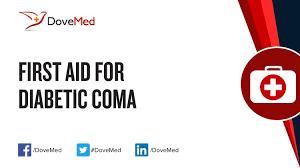 Fist aid diabetic coma
