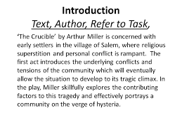 the crucible higher english key facts full title the crucible introduction text author refer to task the crucible by arthur miller