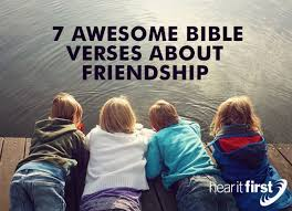 40 Awesome Bible Verses About Friendship Enchanting Bible Verse For A Freind